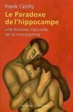 Le paradoxe de l'hippocampe