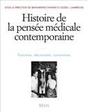 Histoire de la pensée médicale contemporaine