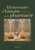 Dictionnaire d'Histoire de la Pharmacie