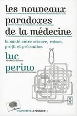Les nouveaux paradoxes de la médecine
